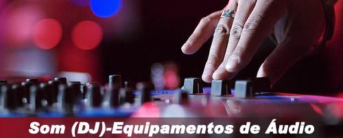 Equipamentos de Som e DJ para Eventos